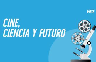 Cartell del cicle Cine, Ciència i Futur